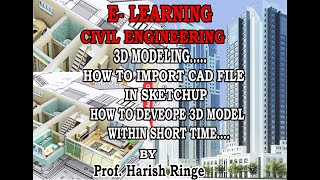 HOW TO DEVELOP 3D VIEW- E LEARNING CE-9th LECTURE PART 1- 18/04/2020