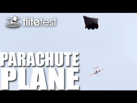flite-test--parachute-plane--project