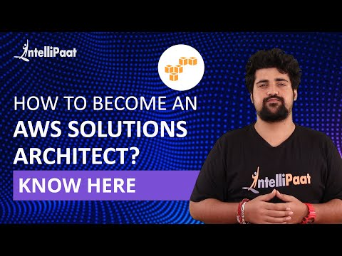 How to become an AWS Solutions Architect | AWS Certified ...