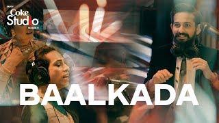 Coke Studio Season 11  Baalkada  Lucky, Naghma & Jimmy