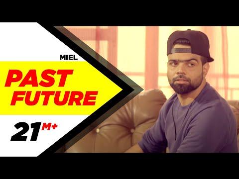 Past Future  Miel