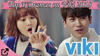 Top Korean Dramas On Viki 2018
