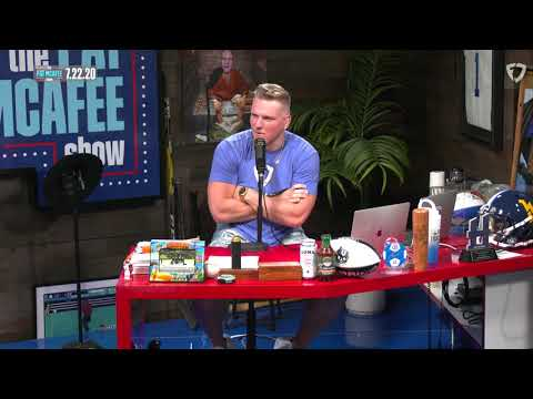 The Pat McAfee Show   Wednesday July 22nd, 2020