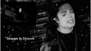 Michael Jackson  Making Of Stranger In Moscow
