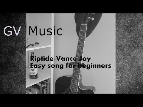 Riptide Vance Joy - Easy guitar lesson