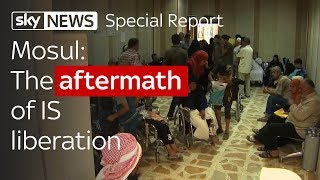 Special Report: Mosul aftermath