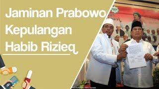 Jaminan Kepulangan Habib Rizieq oleh Prabowo