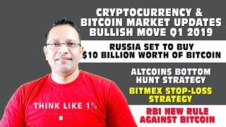 Bitcoin Cryptocurrency Market Updates - 🔥 BULLISH MOVE IN Q1 2019.  Altcoin Bottom Hunt Strategy.🚀