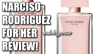 Narciso Rodriguez for Her (EDP) Fragrance / Perfume Review