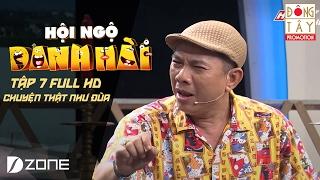 CHUYỆN THẬT NHƯ ĐÙA: TRUNG DÂN- NGÂN QUỲNH- LÊ KHÂM I HỘI NGỘ DANH HÀI 2017 TẬP 7 (12/02/2017)