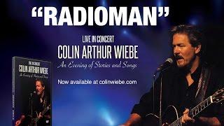 RadioMan-Colin Arthur Wiebe