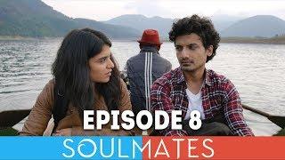 Soulmates   Original Webseries   Episode 8   Hide and Seek