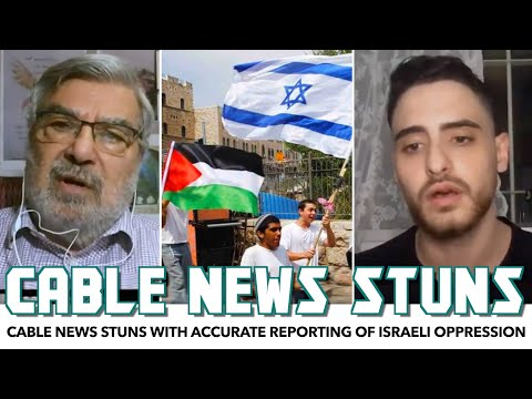 Cable News Stuns With Accurate Reporting On The Israeli-Palestinian Crisis