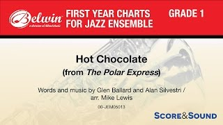 Hot Chocolate (from The Polar Express), arr. Mike Lewis - Score & Sound