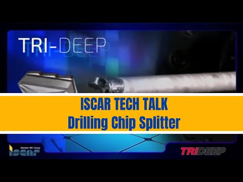 ISCAR TechTalk Drilling Chip Splitter