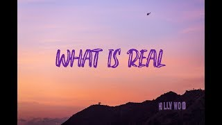 Iann Dior   What Is Real (Lyrics Video)