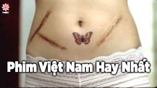 Đây Có Lẽ Là Bộ Phim Kinh Điển Nhất Mà Việt Nam Từng Sản Xuất - Phim Hay 2019