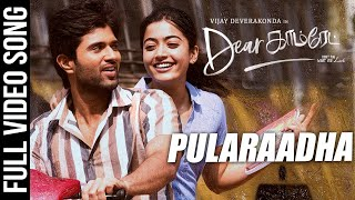 Pularaadha Video Song | Dear Comrade Tamil Movie | Vijay Deverakonda, Rashmika | Bharat Kamma
