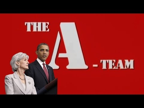 Kathleen Sebelius Brings in the A-Team to fix Obamacare