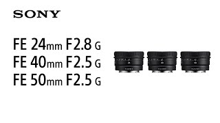 YouTube Video LPRArAXOYNU for Product Sony FE 40mm F2.5 G Lens (SEL40F25G) by Company Sony Electronics in Industry Lenses