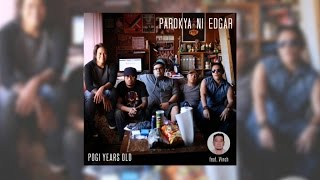 Parokya Ni Edgar  Pogi Years Old Official Album Preview