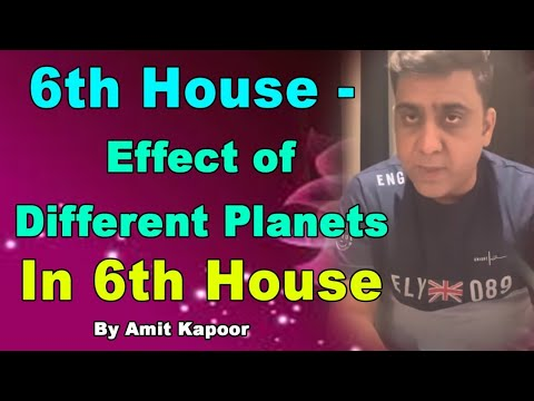 6th House - Effect of Different Planets In 6th House | Astrology