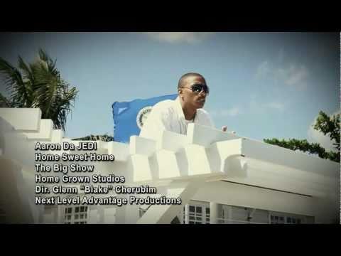 Aaron Da JEDI - Home Sweet Home Official Music Video