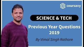 Science & Technology - 2019 UPSC Previous Year Question