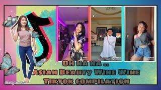 Asian Beauty Wine Wine -Oh Na Na  By John Roa X Karl Wine   Tiktok Compilation April 2020 Trend