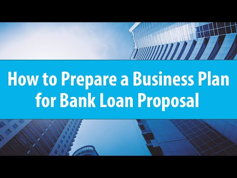 , title : 'How to Prepare a Business Plan for a Bank Loan Proposal