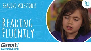 Does your 3rd grader read smoothly like this? - Milestones from GreatSchools