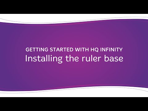 HQ Infinity - Installing the Ruler Base