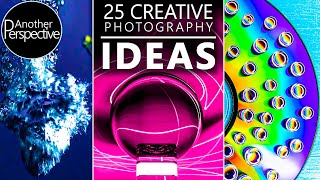 25 CREATIVE PHOTOGRAPHY IDEAS In 2020