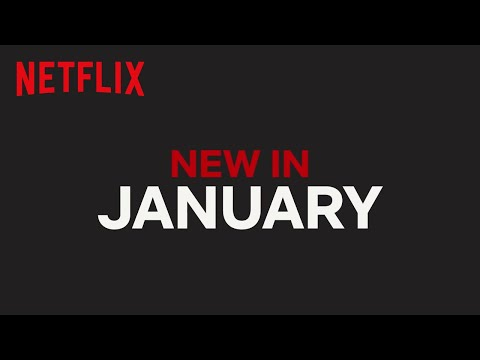 New on Netflix January 2019 - best TV shows and films to watch
