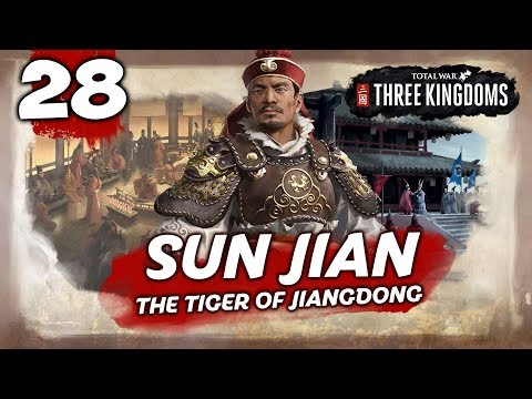 THE TIGER'S NEW CHAMPION! Total War: Three Kingdoms - Sun Jian - Romance Campaign #28