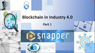 Blockchain in Industry 4.0 – Part 1
