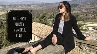 VLOG - DAILYCHERIE : FRESH journey in Umbria
