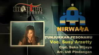 Download lagu Tunjukan Pesonamu Susy Arzetty Mp3