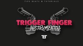 TRIGGER FINGER RIDDIM - Dancehall Instrumental 2017