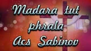 Rómske chvály Sabinov - Madara tut phrala