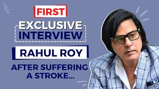 """Exclusive! Rahul Roy's FIRST Interview in Recovery Phase: """"I am off cigarettes and sweets"""""""