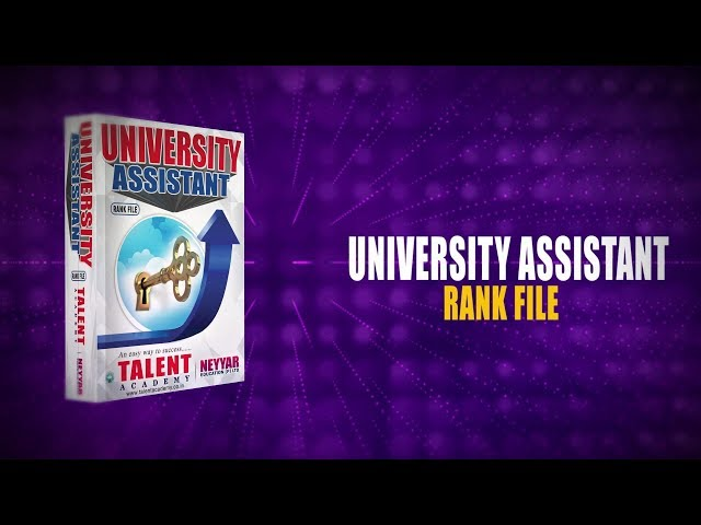 University Assistant Rank File |Talent Academy