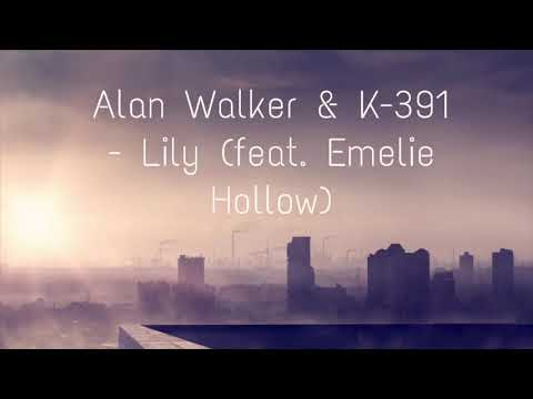 Alan Walker & K-391 - Lily (feat. Emelie Hollow) [Different World Album Preview]