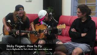 Sticky Fingers - How To Fly - Live In BigStudio