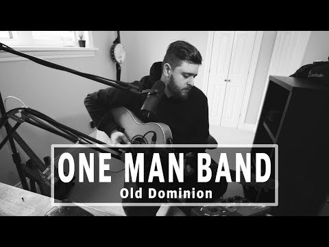 Old Dominion - One Man Band (Acoustic)