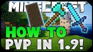 How To PvP in 1.9 Minecraft (Strategies, Techniques, Tips) + DEMONSTRATION!