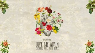 John Newman   Love Me Again (Chemical Surf, Ghabe Remix) (LYRIC VIDEO)