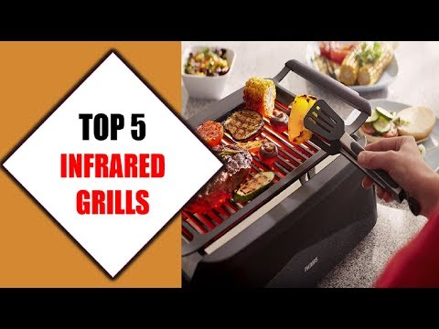 Top 5 Best Infrared Grills 2018 | Best Infrared Grill Review By Jumpy Express