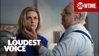 The Loudest Voice - Episode 6 Teaser