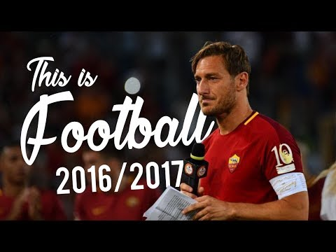 This is Football 2017 • The Beautiful Game!